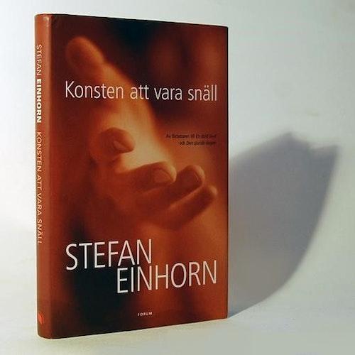 Stefan Einhorn - Konsten att vara snäll