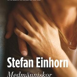 Medmänniskor av Stefan Einhorn