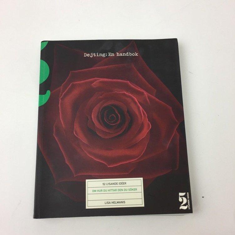 Dejting - en handbok 52 lysande idéer om hur du hittar den du söker av Lisa Helmanis