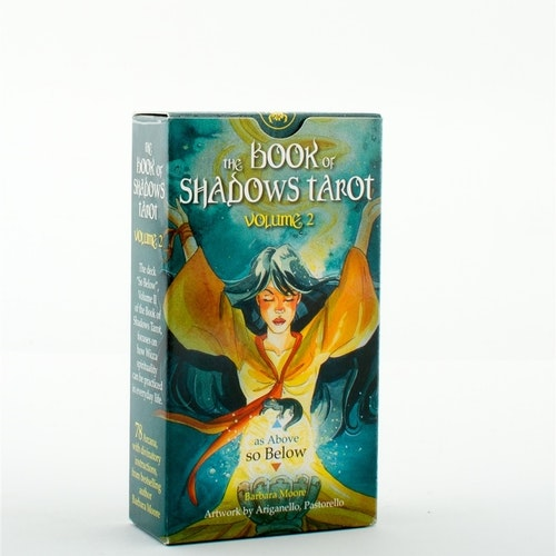 As above - So below - The book of Shadows Tarot volume II  by Barbara Moore