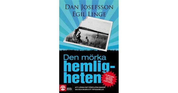 Den mörka hemligheten  av Dan Josefsson, Egil Linge