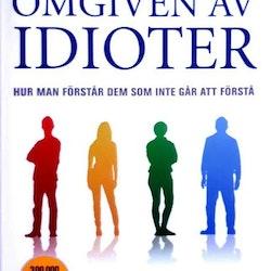 Omgiven av idioter : hur man förstår dem som inte går att förstå  av Thomas Erikson - Storpocket