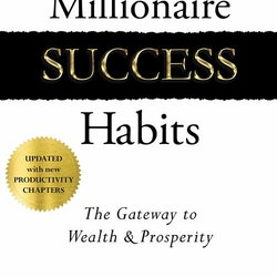 Millionaire Success Habits  The Gateway to Wealth & Prosperity av Dean Graziosi