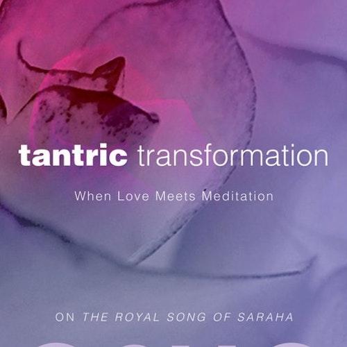Tantric Transformation  When Love Meets Meditation av Osho, Osho International Foundation