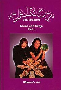 Tarot och spelkort. Del 1 av Leena & Sonja