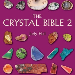The Crystal Bible 2 A definitive guide to crystals by Judy Hall