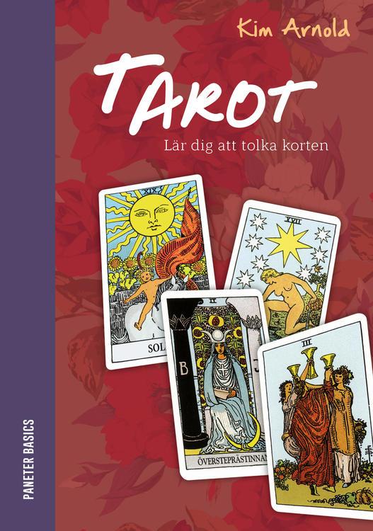 Tarot : lär dig att tolka korten INBUNDEN av Kim Arnold