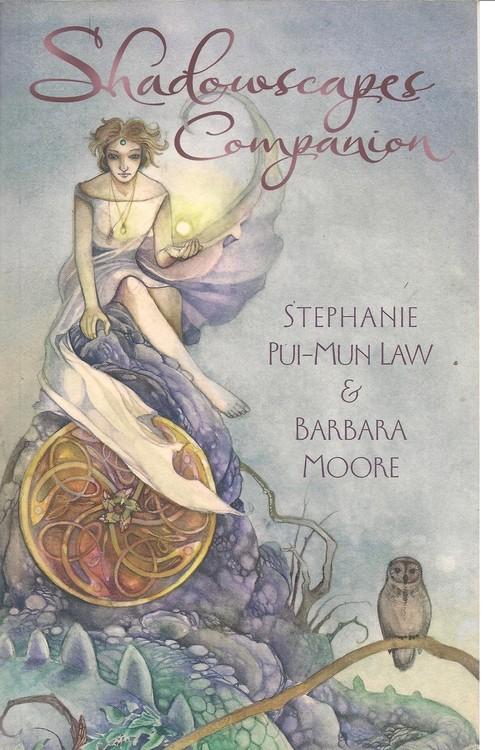 Shadowscapes Companion book by Stephanie Pui-Mun Law