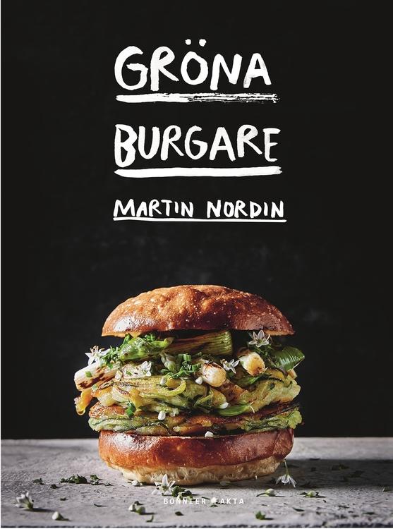 Gröna burgare  av Martin Nordin