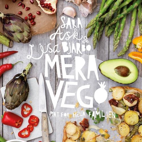 Mera vego : mat för hela familjen  av Sara Ask, Lisa Bjärbo