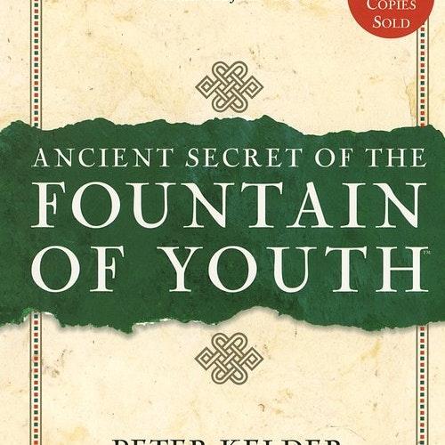 Ancient Secrets of the Fountain of Youth av Peter Kelder