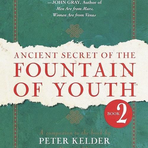 Ancient Secret of the Fountain of Youth Book 2 av Peter Kelder