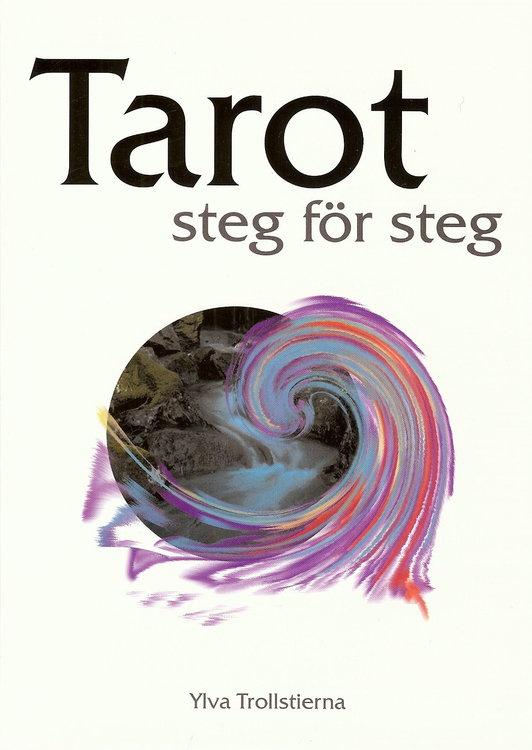 TAROT steg för steg av Ylva Trollstierna