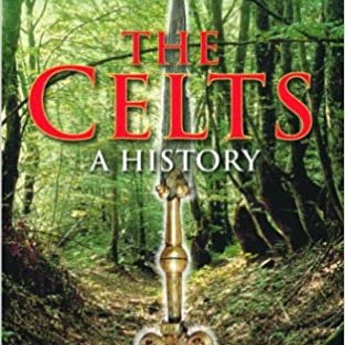 A Brief History of the Celts by Peter Ellis