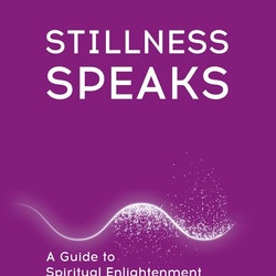 Stillness Speaks a guide to spiritual enlightenment by Eckhart Tolle