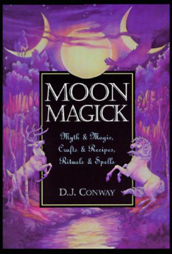Moon Magick: Myth & Magic, Crafts & Recipes, Rituals & Spells  av D. J. Conway - In English