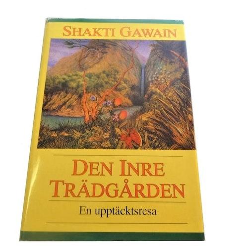 Den inre trädgården - En upptäcktsresa av Shakti Gawain