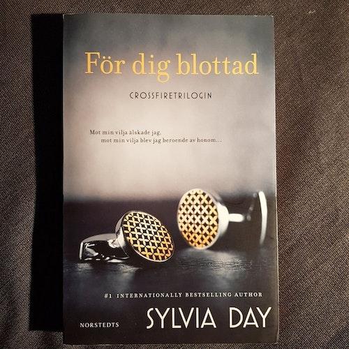 För dig blottad av Sylvia Day