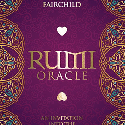 Alana Fairchild - Rumi Oracle Cards