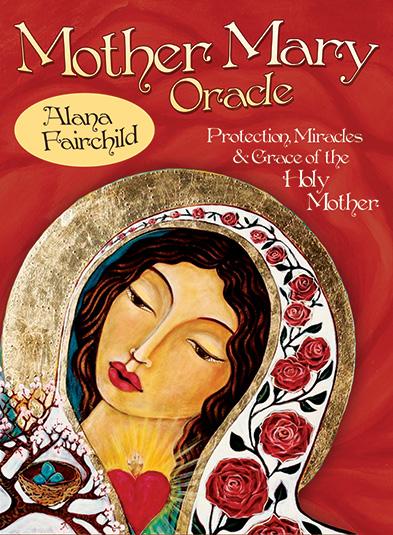 Alana Fairchild -   Mother Mary Oracle