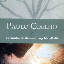 Veronika bestämmer sig för att dö av Paulo Coelho