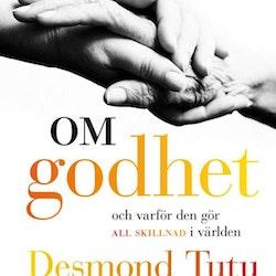 Om godhet: Och varför den gör all skillnad i världen av Desmond Tutu, Mpho Tutu