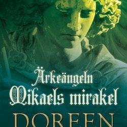 Ärkeängel Mikaels Mirakel9789176911013 av Doreen Virtue