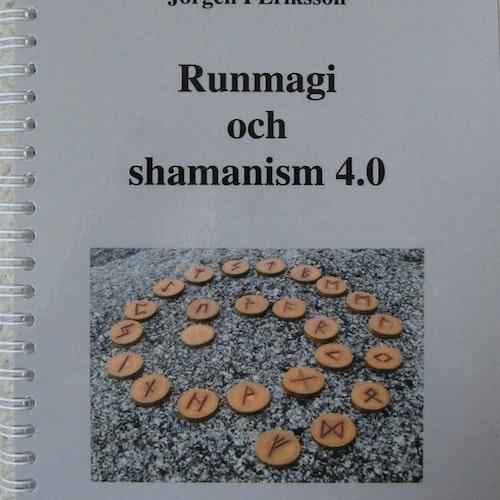 Runmagi och shamanism 4.0 av Jörgen I Eriksson