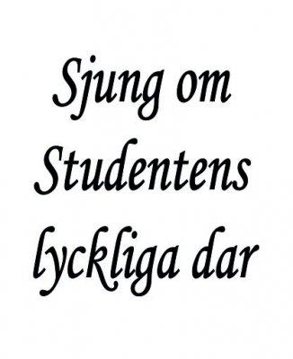 ST20 - Gummistämpel Sjung om studentens lyckliga dar