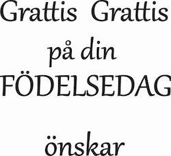 409 - Gummistämpel Grattis Grattis på Födelsedagen