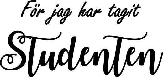 ST16 -  Gummistämpel För jag har tagit studenten