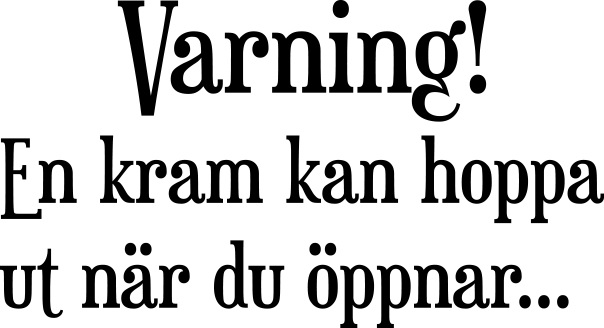 868-Gummistämpel Varning en kram kan....