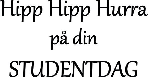 grattis på din studentdag 634 Gummistämpel Hipp Hipp Hurra på din STUDENTDAG   LazerDesign grattis på din studentdag