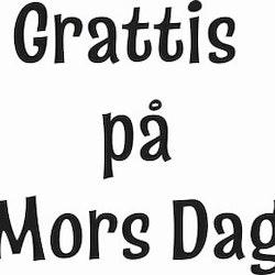 635-Gummistämpel Mors Dag