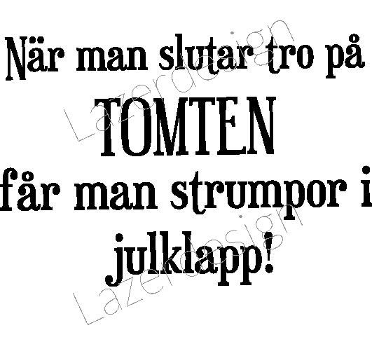 2467 - Stämpel Närman slutar tro på.......