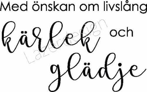 3101-Stämpel Med önskan om livslång....