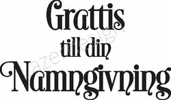 671 - Gummistämpel Grattis till din Namngivning