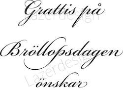 673 - Gummistämpel Grattis på Bröllopsdagen..