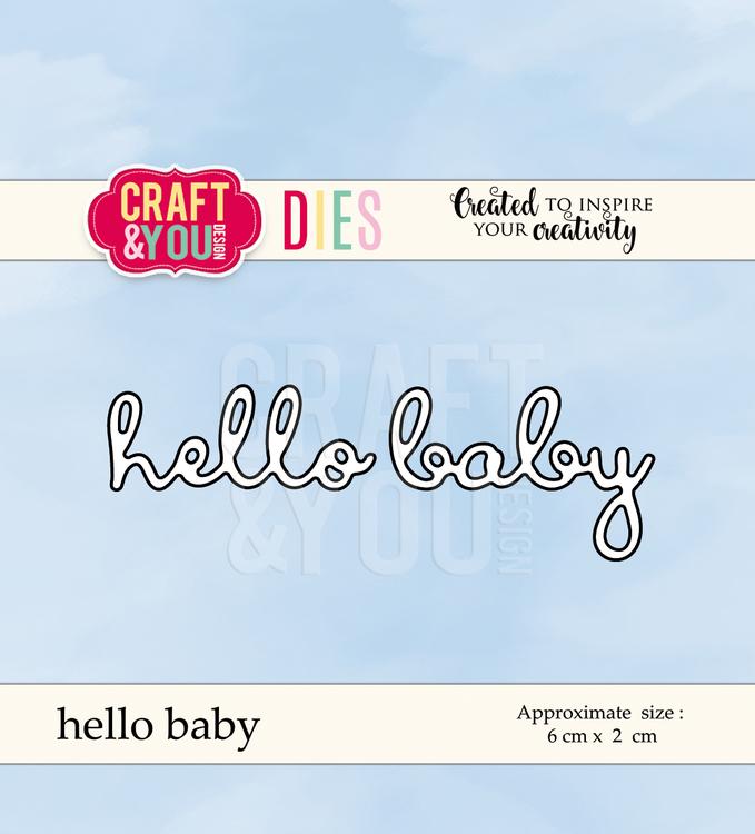 CW046DIES hello baby