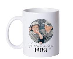 Mugg • Vi älskar dig PAPPA - egen bild