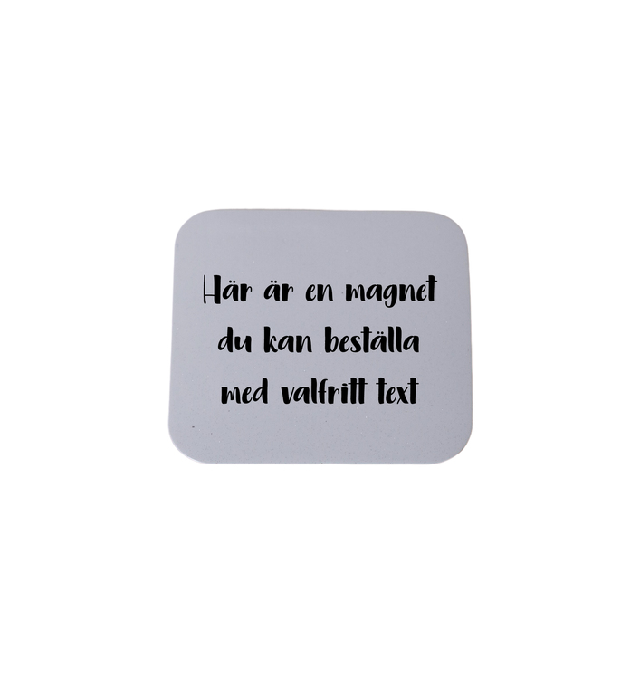 Magnet, 5x5cm • Valfri text #1