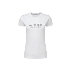 Dam T-shirt • Valfri Text
