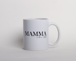 Mugg • Mamma sedan..