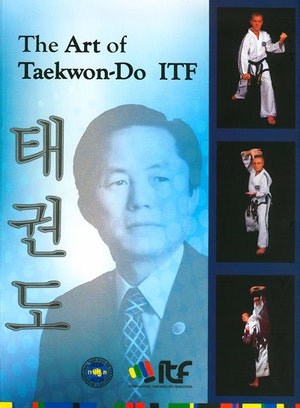 The Art of Taekwon-Do ITF
