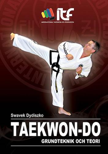 Taekwon-Do: Grundteknik och teori
