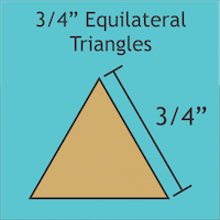 """3/4"""" Equilateral Triangles"""