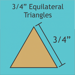 "3/4"" Equilateral Triangles"