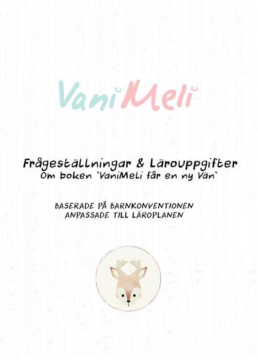 Uppgifter och frågor - Till boken VaniMeli får en ny vän