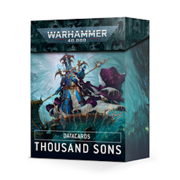 DATACARDS: THOUSAND SONS 2021