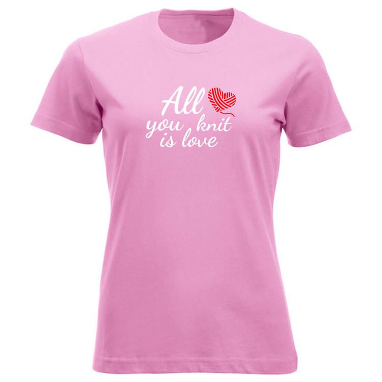 All you knit is love klassisk t-skjorte dame rosa